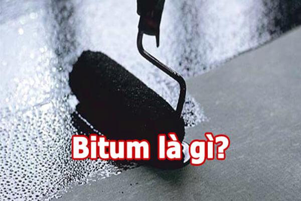 Bitum là gì?