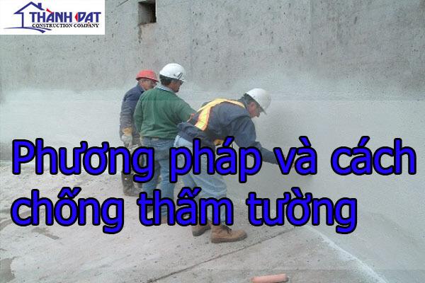 Phương pháp và cách chống thấm tường
